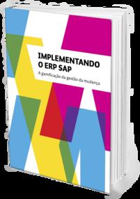Implementando o ERP SAP: A gamificação da gestão da mudança