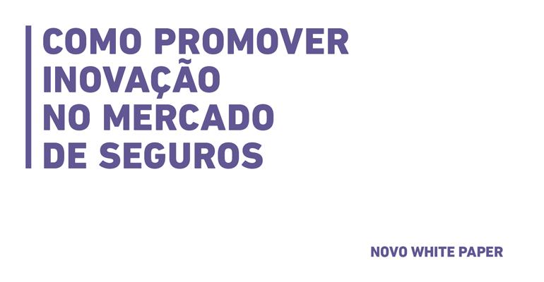 whitepaper_Como-promover-inovação-no-mercado-de-seguros_peças-de-divulgação_CTA-email-sfw.png