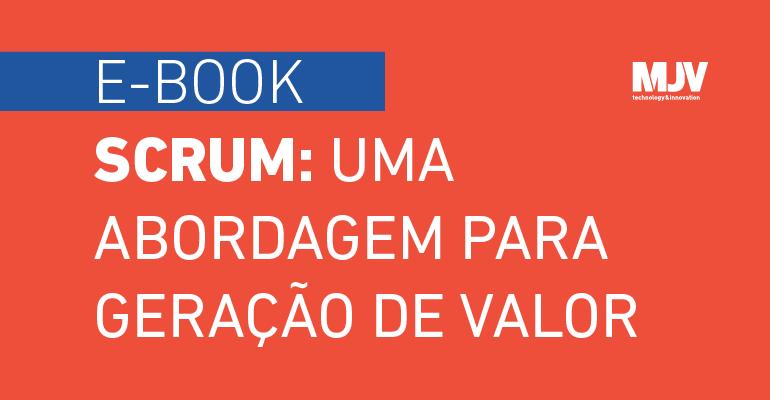 banner-lp-ebook-scrum-uma-abordagem-para-geracao-de-valor.png