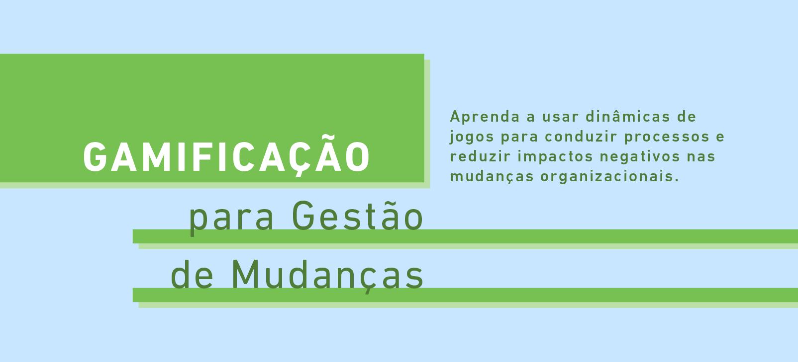 e-book_Gamificação para Gestão de Mudanças