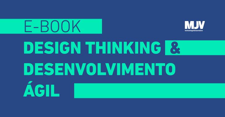 Ebook_DesignThinkingDesenvolvimentoAgil_divulgacao_CTA.png