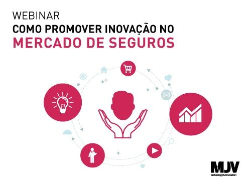 Webinar: Como promover inovação no mercado de seguros