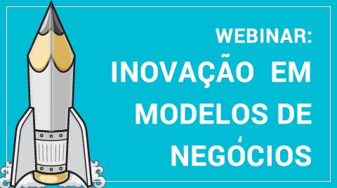 Webinar: Inovação em Modelos de Negócio | MJV Tecnologia & Inovação