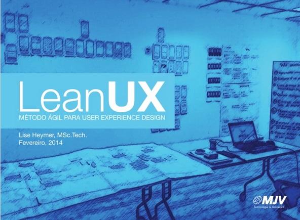 Webinar: Lean UX - Método ágil para UX Design | MJV Tecnologia & Inovação