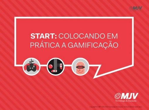 Webinar: Start: Colocando em prática a Gamificação   MJV Tecnologia & Inovação