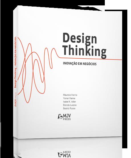 Design Thinking - Inovação em Negócios