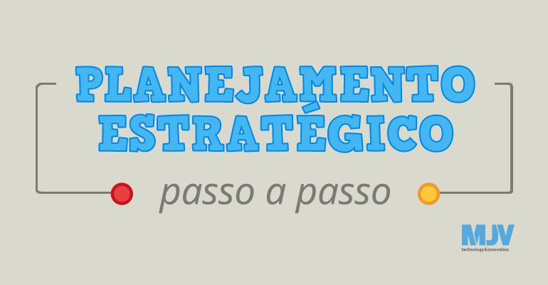 PassoAPasso_PlanejamentoEstrategico_Divulgacao_CTA.png