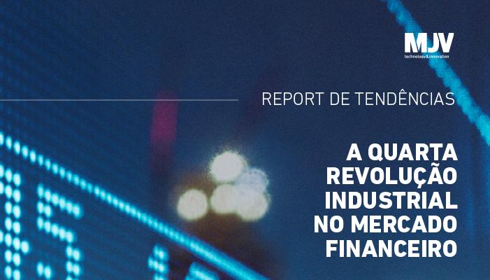Report-de-Tendências_A-Quarta-Revolução-Industrial-no-Mercado-Financeiro_CTAemail.png