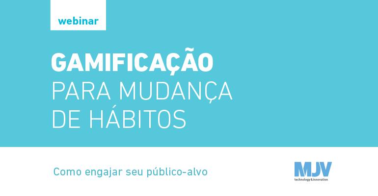 Webinar_GamificacaoParaMudancaHabitos_Divulgacao_CTA.png