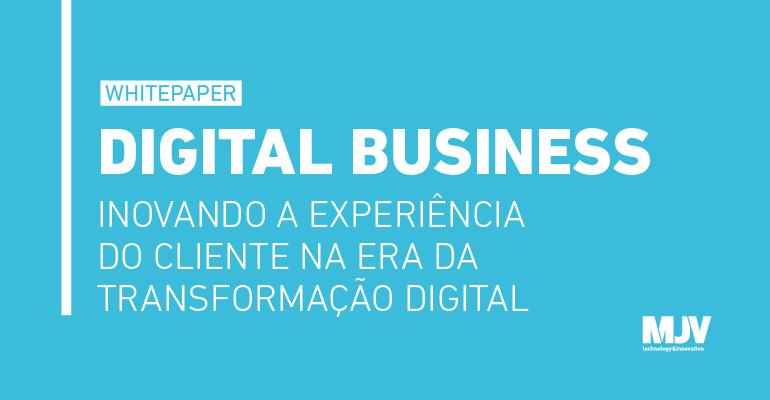 Whitepaper_divulgacao_DigitalBusiness_CTA.png