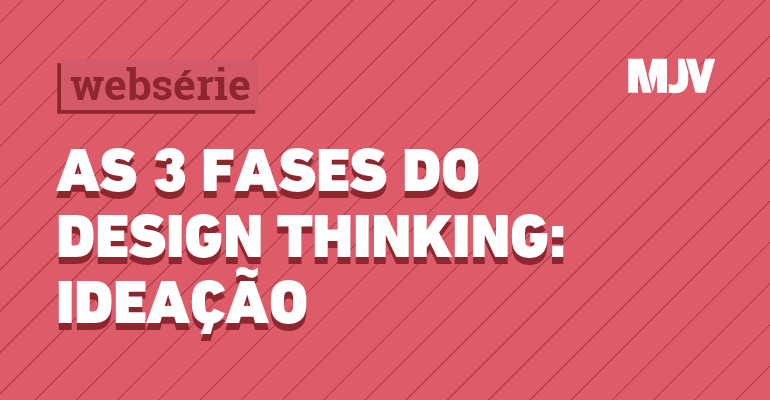 tres-fases-do-design-thinking-ideacao.png