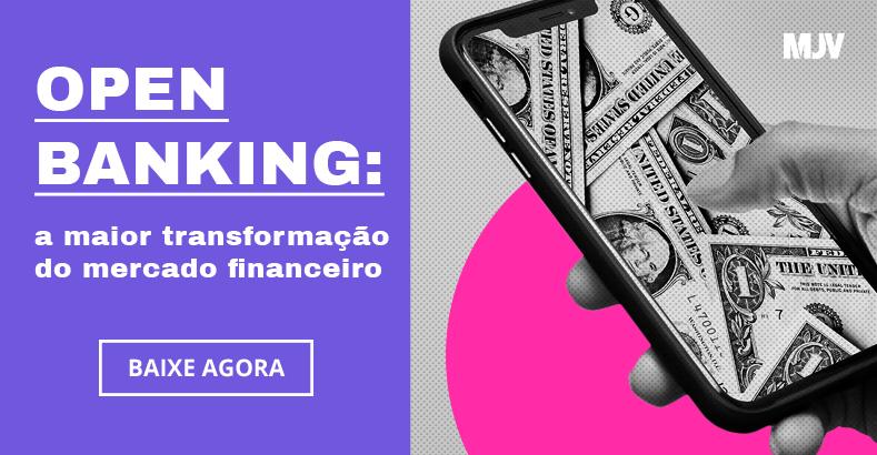 Acesse o e-book Open Banking: a maior transformação do mercado financeiro